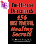 【中商海外直订】The Health Detective's 456 Most Powerful Healing Se