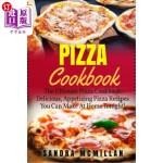【中商海外直订】Pizza Cookbook: The Ultimate Pizza Cookbook: Delici