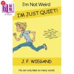 【中商海外直订】I'm Not Weird, I'm Just Quiet