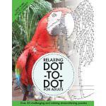 【预订】Relaxing Dot-To-Dot for Adults: Over 30 Challenging and