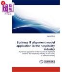【中商海外直订】Business It Alignment Model Application in the Hosp