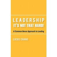 【预订】Leadership: It's Not That Hard!