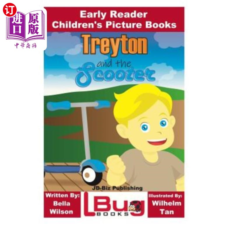 【中商海外直订】Treyton and the Scooter - Early Reader - Children's Picture Books 海外发货,付款后预计2-4周到货