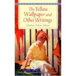 The Yellow Wallpaper and Other Writings (Bantam Classics)