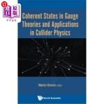 【中商海外直订】Coherent States in Gauge Theories and Applications