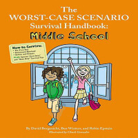 The Worst-Case Scenario Survival Handbook: Middle School 最糟