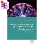 【中商海外直订】Design, Development and Operation of Novel Ion Trap