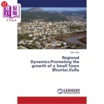 【中商海外直订】Regional Dynamics: Promoting the Growth of a Small