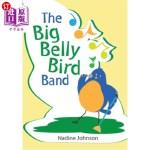 【中商海外直订】The Big Belly Bird Band