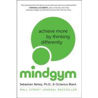 【预订】Mind Gym Achieve More by Thinking Differently