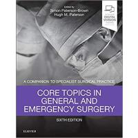 Core Topics in General & Emergency Surgery 9780702072475