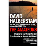 【预订】The Amateurs The Story of Four Young Men and Their Ques