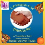 【中商海外直订】A Friendship to Be Thankful for: A Thanksgiving Sto