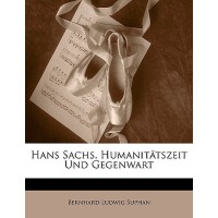【预订】Hans Sachs, Humanittszeit Und Gegenwart