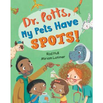 【预订】Dr. Potts, My Pets Have Spots! 预订商品,需要1-3个月发货,非质量问题不接受退换货。