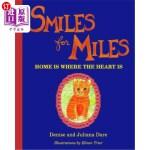 【中商海外直订】Smiles For Miles: Home Is Where The Heart Is