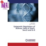 【中商海外直订】Epigenetic Regulation of Asthma: Role of Stat3, Soc