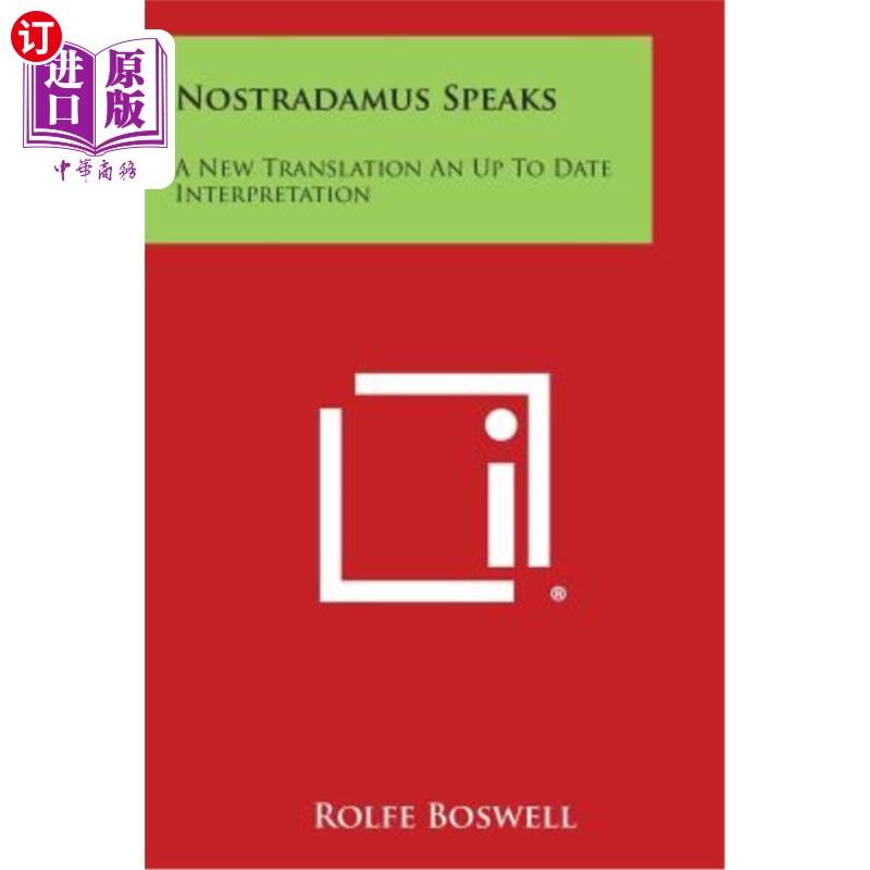 【中商海外直订】Nostradamus Speaks: A New Translation an Up to Date Interpretation