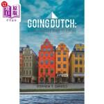 【中商海外直订】Going Dutch: A Constructive Guide to Europe
