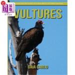 【中商海外直订】Vultures: Amazing Fun Facts and Pictures about Vult