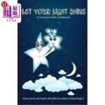 【中商海外直订】Let Your Light Shine: A Conscious Kids Guidebook