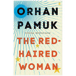 The Red-Haired Woman 红发女人 Orhan Pamuk奥尔罕帕慕克