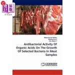 【中商海外直订】Antibacterial Activity of Organic Acids on the Grow