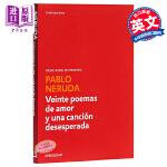 【中商原版】【西班牙文版】聂鲁达:二十首情诗和一首绝望的歌 Veinte poemas de amor y una c