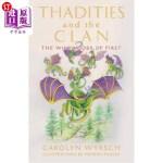 【中商海外直订】Thadities and the Clan: The Wildwoods of First
