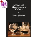 【中商海外直订】Charlie Gorman's Wake