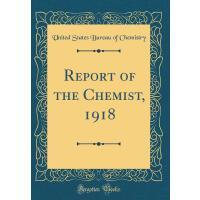 【预订】Report of the Chemist, 1918 (Classic Reprint)