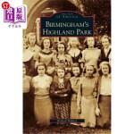 【中商海外直订】Birmingham's Highland Park