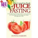 【中商海外直订】The Complete Book of Juice Fasting: A Detailed Step