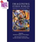【中商海外直订】Imagining Other Worlds: Explorations in Astronomy a
