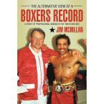 【预订】The Alternative View of a Boxers Record: A Story of Pro