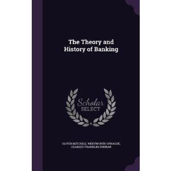 【预订】The Theory and History of Banking 预订商品,需要1-3个月发货,非质量问题不接受退换货。