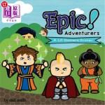 【中商海外直订】Epic! Adventurers: A Lil' Gamers Primer