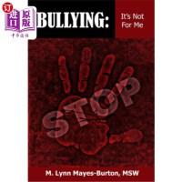 【中商海外直订】Bullying: It's Not For Me
