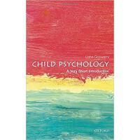 英文原版 牛津通识读本:儿童心理学 Child Psychology: A Very Shor