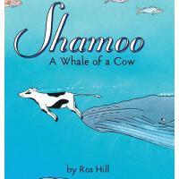 【预订】Shamoo: A Whale of a Cow (Lib)