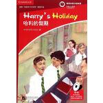 剑桥双语分级阅读 彩绘小说馆 哈利的假期(含1CD-ROM)(第1级 剑桥KET级别 单词要求400词以上)