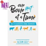【中商海外直订】One Bone at a Time: Tales of an Adventurous Animal