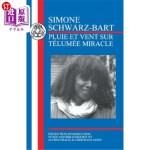 【中商海外直订】Schwarz-Bart: Pluie Et Vent Sur Telumee Miracle