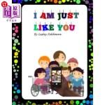 【中商海外直订】I Am Just Like You