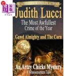 【中商海外直订】The Most Awfullest Crime of the Year: Gawd Almighty