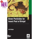 【中商海外直订】Green Pesticides for Insect Pest of Brinjal