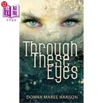 【中商海外直订】Through These Eyes: Tales of Magic Realism and Fant