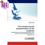 【中商海外直订】The Entrepreneurial Transformation of the Academia