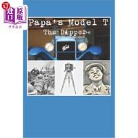 【中商海外直订】Papa's Model T: The Dipper