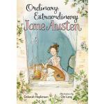 【预订】Ordinary, Extraordinary Jane Austen The Story of Six No